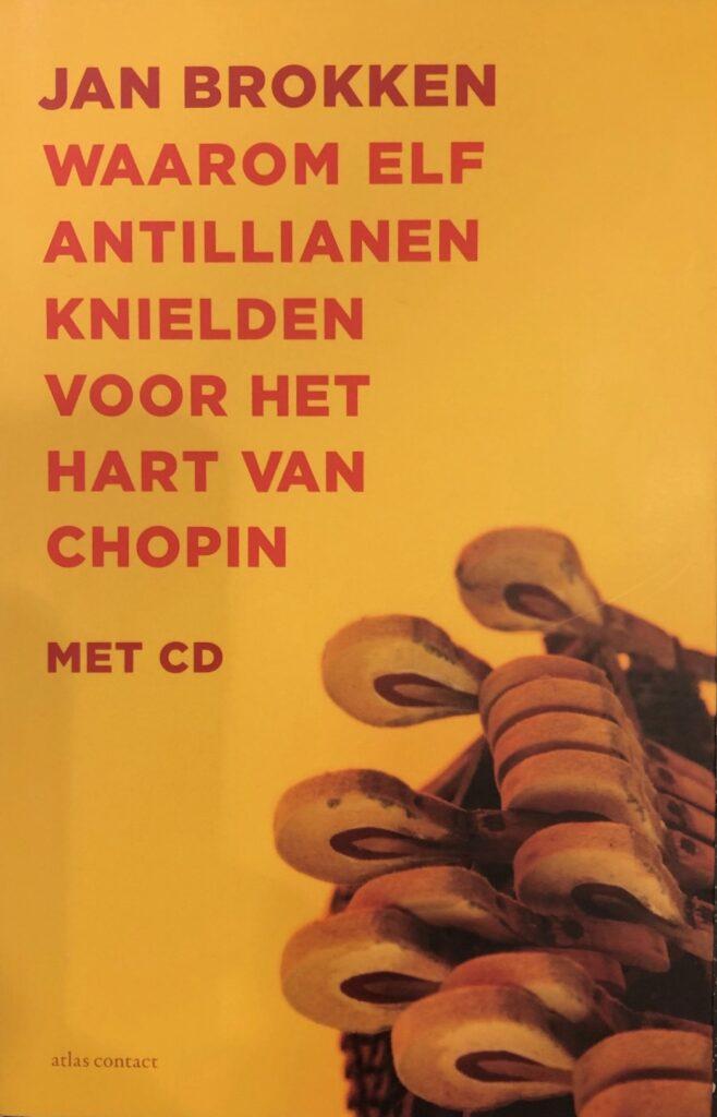 Waarom 1 Antillianen knielden voor het hart van Chopin, 2013