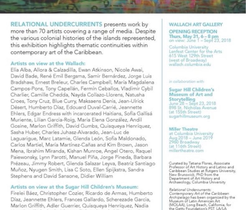 Relational Undercurrents; Contemporary Art of the Caribbean Archipelago, LA, NYC, MIA, ME and DE, 2017-2019