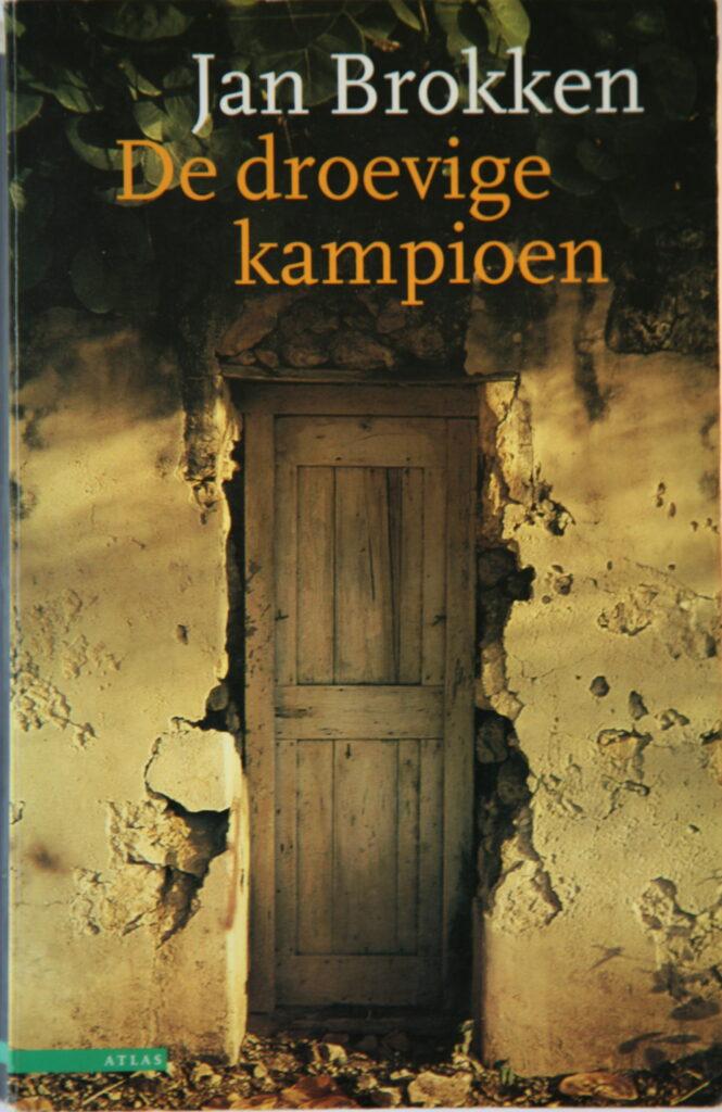 De droevige kampioen by Jan Brokken, 1997