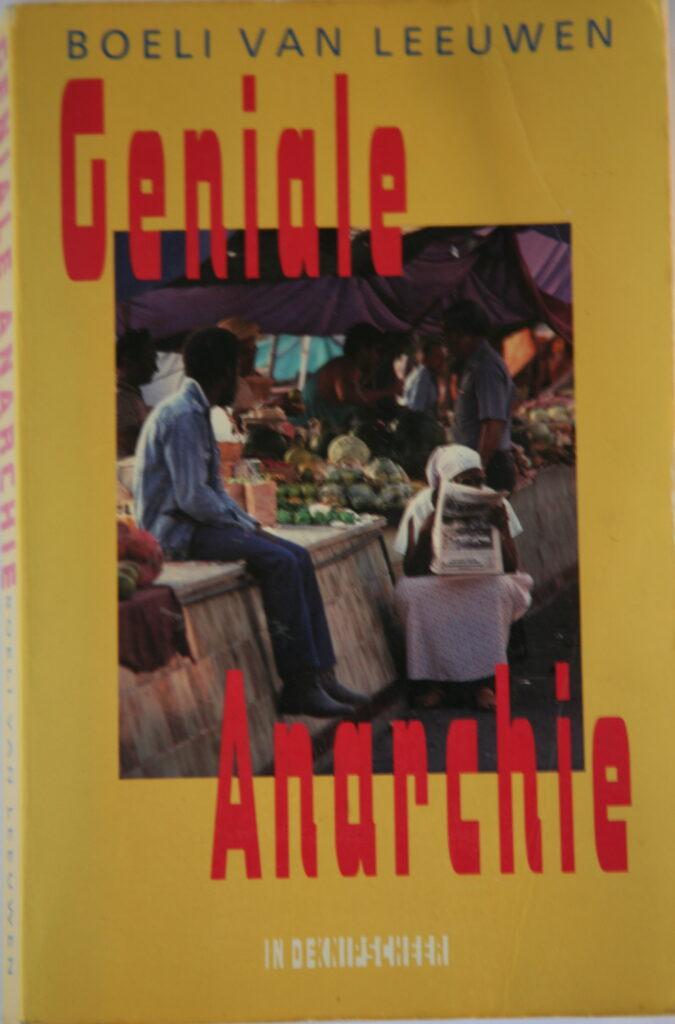 Geniale Anarchie by Boeli van Leeuwen, 1989