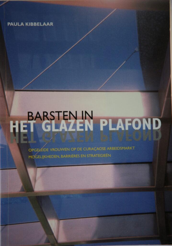 Het glazen plafond by Paula Kibbelaar, 2001
